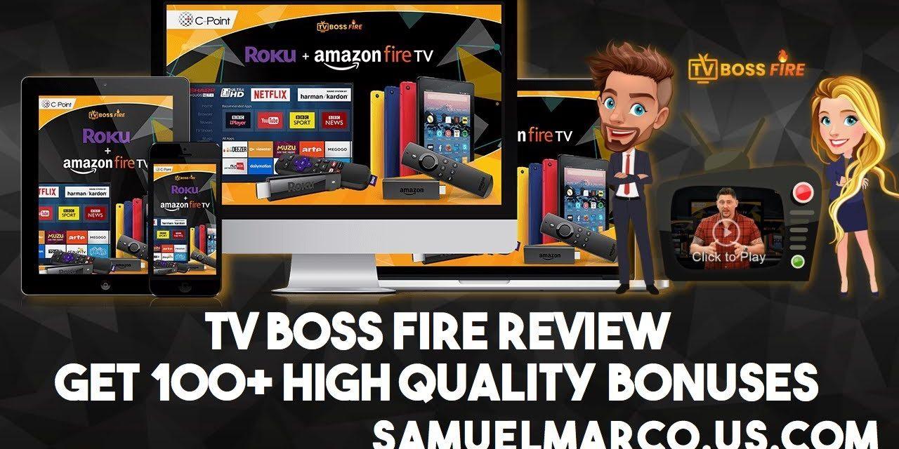 What is TV Fire Boss?